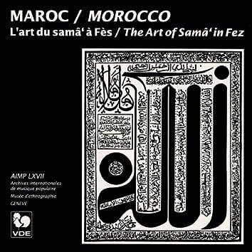 Maroc: L'art du samâ' à Fès (Morocco: The Art of Samâ' in Fez)
