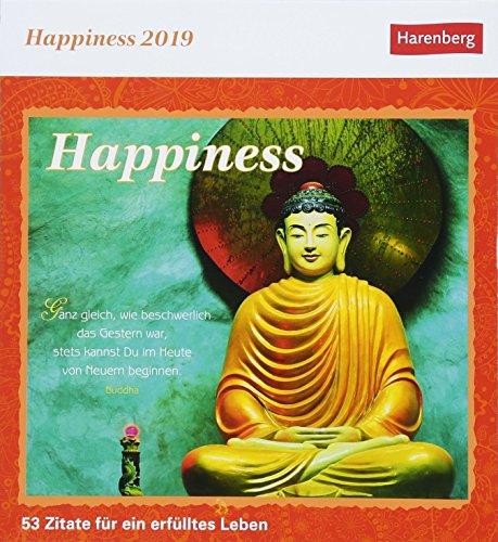 Happiness - Kalender 2019: 53 Zitate für ein erfülltes Leben