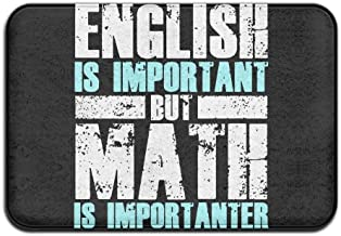 English is Important But Math is Importanter Funny Non-Slip Indoor/Outdoor Door Mat Rug for Health and Wellness Kitchen Ha...