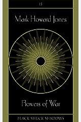 Flowers of War (Black Shuck Shadows Book 15) Kindle Edition