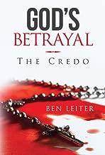 God's Betrayal: The Credo