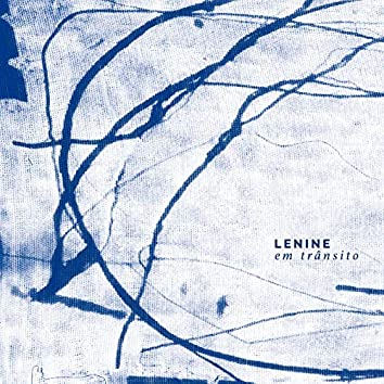 Lenine Em Trânsito (Ao Vivo / Deluxe)