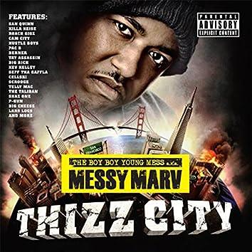 Messy Marv Presents: Thizz City