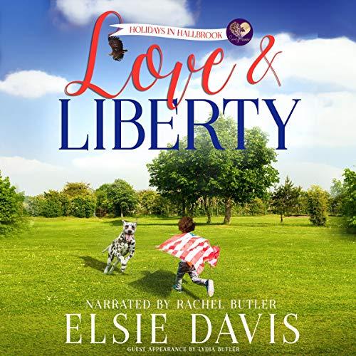 Love & Liberty Audiobook By Elsie Davis, Sweet Promise Press cover art