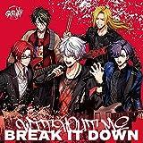 BREAK IT DOWN / GYROAXIA