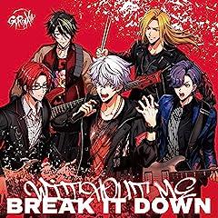 GYROAXIA「BREAK IT DOWN」のCDジャケット