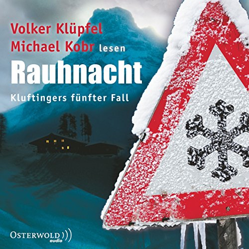 Rauhnacht     Kommissar Kluftinger 5              By:                                                                                                                                 Volker Klüpfel,                                                                                        Michael Kobr                               Narrated by:                                                                                                                                 Volker Klüpfel,                                                                                        Michael Kobr                      Length: 4 hrs and 37 mins     11 ratings     Overall 4.3