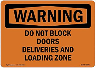 Fieanxi OSHA Warning Sign - Do Not Block Doors Deliveries and Loading Zone Tin Metal Signs Safety Sign Notice Sign 8x12 Street Road Warning Sign Wall Decor