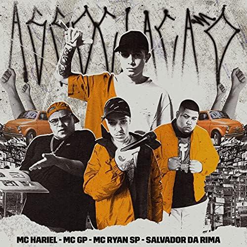 MC Hariel, Mc GP & MC Ryan SP feat. Salvador da Rima