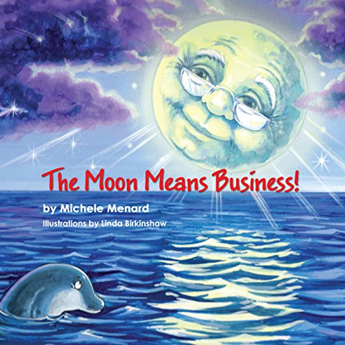 The Moon Means Business! audiobook cover art