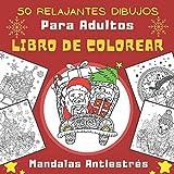 50 Relajantes Dibujos Mandalas Antiestrés: Feliz Navidad   Libro De Colorear Navidad Para Adultos   50 Relajantes Dibujos Para Colorear: Papás Noeles, ...   Regalos De Navidad Para Tus Seres Queridos.