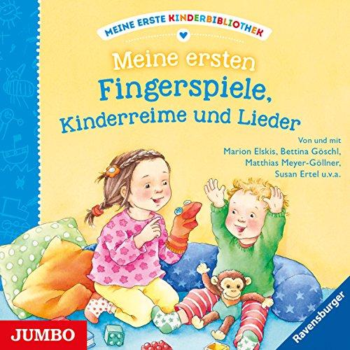 Meine ersten Fingerspiele, Kinderreime und Lieder: Meine erste Kinderbibliothek