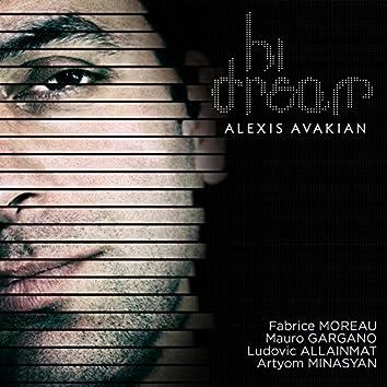 Hi Dream (feat. Fabrice Moreau, Mauro Gargano, Ludovic Allainmat, Artyom Minasyan)