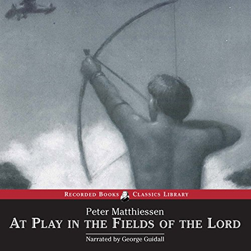 At Play in the Fields of the Lord audiobook cover art