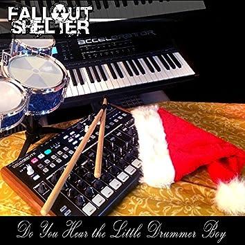 Do You Hear the Little Drummer Boy