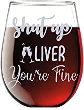 Shut up Liver You're Fine Funny 15oz Stemless Crystal Wine Glass - Fun Wine Glasses with Sayings Gifts for Women