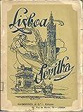 LISBOA-SEVILHA, GUIA PARA PORTUGUESES E BRASILEIROS.
