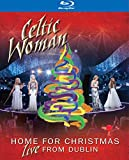 Celtic Woman - Home For Christmas/Live From Dublin [Blu-ray] - Celtic Woman