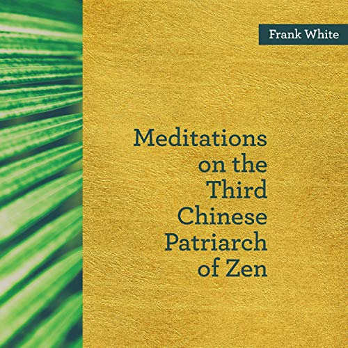 Meditations on the Third Chinese Patriarch of Zen audiobook cover art