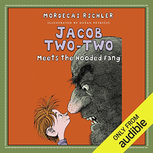 Jacob Two-Two Meets the Hooded Fang audiobook cover art