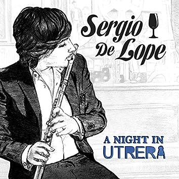 A Night In Utrera