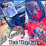 Too The Face [Explicit]