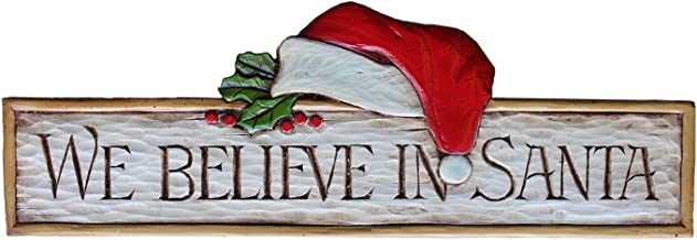 Piazza Pisano Christmas Wall Decor We Believe in Santa Wall Plaque