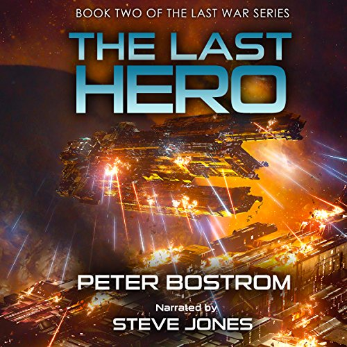 The Last War Series, Book 2  - Peter Bostrom
