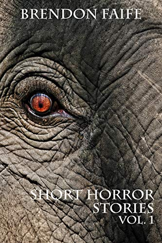 Short Horror Stories Vol.1: Scary Ghosts, Monsters, Paranormal & Supernatural Hauntings (World Creepy Tales Collection) (English Edition)