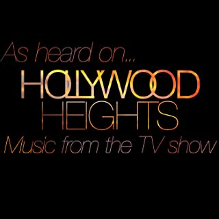 (As Heard On) Hollywood Heights - Music from the Hit TV Show