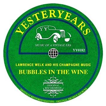 Bubbles In The Wine