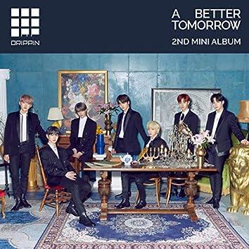 DRIPPIN 2nd Mini Album [A Better Tomorrow]