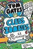 Tom Gates - Tome 11 ClebsZombies, ça déchire ! (11)