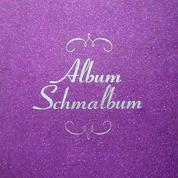 Album Schmalbum