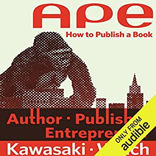 APE: Author, Publisher, Entrepreneur - How to Publish a Book audiobook cover art