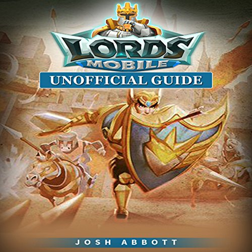 Lords Mobile Unofficial Guide audiobook cover art