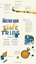 Doctor Who: Time Trips (The Collection) by Cecelia Ahern (5-Mar-2015) Hardcover