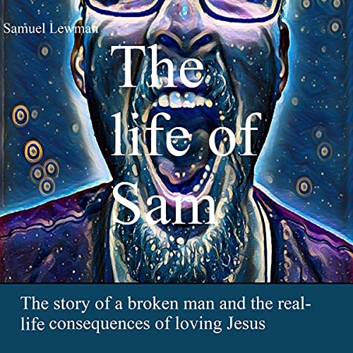 The Life of Sam Audiobook By Samuel Lewman cover art