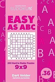 Sudoku Easy as ABC - 200 Hard to Master Puzzles 9x9 (Volume 36)