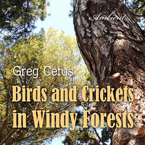Birds and Crickets in Windy Forests audiobook cover art