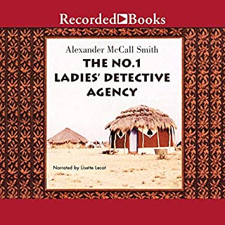 The No. 1 Ladies' Detective Agency                   Written by:                                                                                                                                 Alexander McCall Smith                               Narrated by:                                                                                                                                 Lisette Lecat                      Length: 8 hrs and 9 mins     21 ratings     Overall 4.7