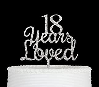 18 Years Loved Cake Topper Happy 18th Birthday Anniversary Party Decoration Premium Quality Acrylic Silver