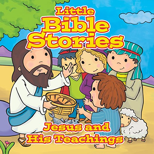 Little Bible Stories: Jesus and His Teachings audiobook cover art