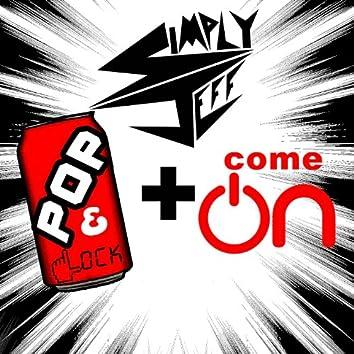 Pop N Lock / Come On - Single