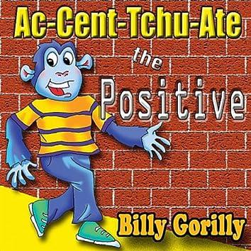 Ac-Cent-Tchu-Ate the Positive - Single