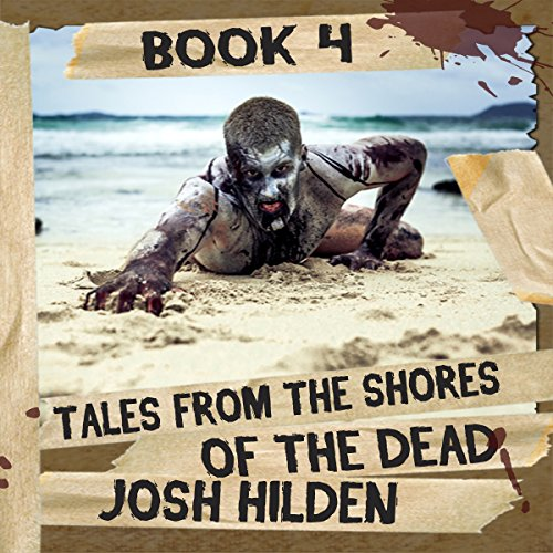 Tales from the Shores of the Dead, Volume 4 audiobook cover art