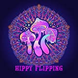 Hippy Flipping (Melodic House and Tech)