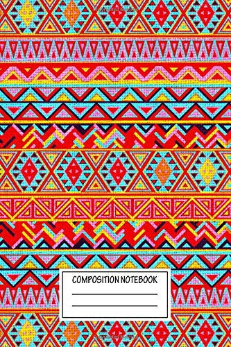 Composition Notebook: Abstract Indian Style Pattern Multicolor Aztec Patterns Wide Ruled Note Book, Diary, Planner, Journal for Writing