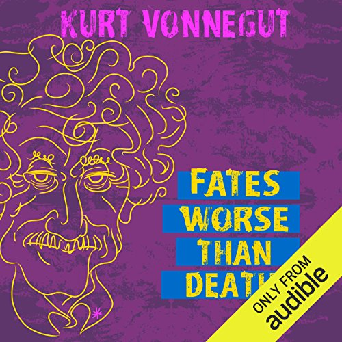 Fates Worse Than Death     An Autobiographical Collage              By:                                                                                                                                 Kurt Vonnegut                               Narrated by:                                                                                                                                 Richard Davidson                      Length: 7 hrs and 56 mins     2 ratings     Overall 4.0