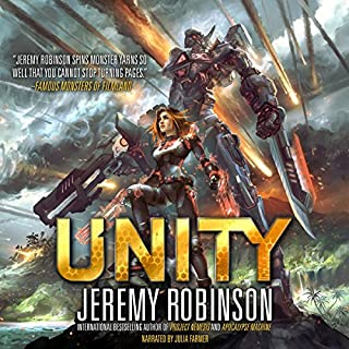 Unity                   By:                                                                                                                                 Jeremy Robinson                               Narrated by:                                                                                                                                 Julia Farmer                      Length: 8 hrs and 42 mins     115 ratings     Overall 4.5